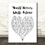 You'll Never Walk Alone Gerry And The Pacemakers Heart Song Lyric Quote Print