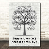 U2 Sometimes You Can't Make It On Your Own Music Script Tree Song Lyric Print