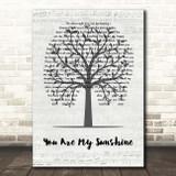 Hank Williams You Are My Sunshine Music Script Tree Song Lyric Print
