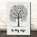 The Beatles In My Life Music Script Tree Song Lyric Print