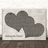Metallica Nothing Else Matters Landscape Music Script Two Hearts Song Lyric Print