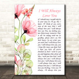 Whitney Houston I Will Always Love You Floral Poppy Side Script Song Lyric Print