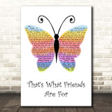 Dionne Warwick That's What Friends Are For Rainbow Butterfly Song Lyric Print