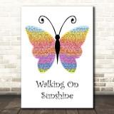 Katrina And The Waves Walking On Sunshine Rainbow Butterfly Song Lyric Print