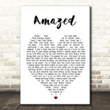 Amazed Lonestar Quote Song Lyric Heart Print