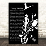 A-ha East Of The Sun Black & White Saxophone Player Song Lyric Print