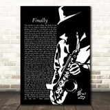 Kings of Tomorrow Finally Black & White Saxophone Player Song Lyric Print