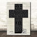 Newsboys Let It Go Music Script Christian Memorial Cross Song Lyric Print