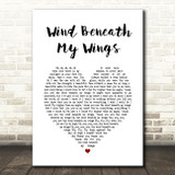 Bette Midler Wind Beneath My Wings Heart Song Lyric Quote Print