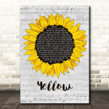 Coldplay Yellow Grey Script Sunflower Song Lyric Print