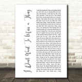Aerosmith I Don't Want To Miss A Thing White Script Song Lyric Quote Print