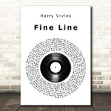 Harry Styles Fine Line Vinyl Record Song Lyric Print