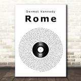 Dermot Kennedy Rome Vinyl Record Song Lyric Print