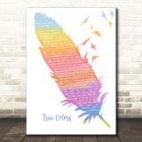 Cyndi Lauper True Colors Watercolour Feather & Birds Song Lyric Print