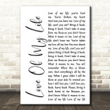 Queen Love Of My Life White Script Song Lyric Quote Print