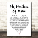 The Temptations Oh, Mother Of Mine White Heart Song Lyric Print