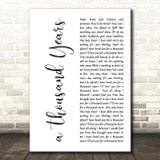 Christina Perri A Thousand Years White Script Song Lyric Quote Print