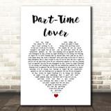 Stevie Wonder Part-Time Lover White Heart Song Lyric Print