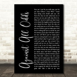 Phil Collins Against All Odds Black Script Song Lyric Quote Print