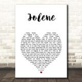 Dolly Parton Jolene White Heart Song Lyric Print
