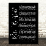 Take That Rule The World Black Script Song Lyric Quote Print