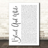 Niall Horan Black And White White Script Song Lyric Print