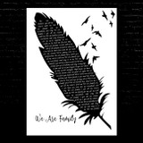 Sister Sledge We Are Family Black & White Feather & Birds Song Lyric Music Art Print