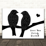 Charlie Landsborough Love You Every Second Lovebirds Black & White Song Lyric Music Art Print