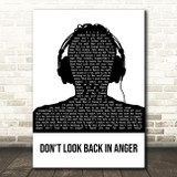 Oasis Don't Look Back In Anger Black & White Man Headphones Song Lyric Music Art Print