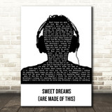 Eurythmics Sweet Dreams (Are Made of This) Black & White Man Headphones Song Lyric Music Art Print
