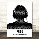 U2 Pride (In The Name Of Love) Black & White Man Headphones Song Lyric Music Art Print