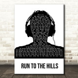 Iron Maiden Run To The Hills Black & White Man Headphones Song Lyric Music Art Print