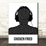 Zac Brown Band Chicken Fried Black & White Man Headphones Song Lyric Music Art Print