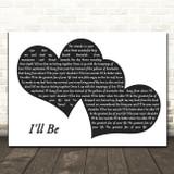 Edwin McCain I'll Be Landscape Black & White Two Hearts Song Lyric Music Art Print