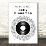 The Stone Roses Sally Cinnamon Vinyl Record Song Lyric Quote Print
