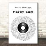 Arctic Monkeys Mardy Bum Vinyl Record Song Lyric Quote Print