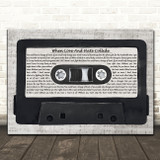 Def Leppard When Love And Hate Collide Music Script Cassette Tape Song Lyric Music Art Print