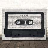 Imagine Dragons I Bet My Life Music Script Cassette Tape Song Lyric Music Art Print