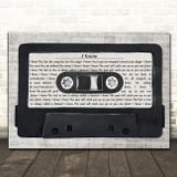 Placebo I Know Music Script Cassette Tape Song Lyric Music Art Print