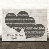 Al Jarreau We're in This Love Together Landscape Music Script Two Hearts Song Lyric Music Art Print