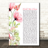 David Essex Hold Me Close Floral Poppy Side Script Song Lyric Music Art Print