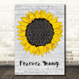 Bob Dylan Forever Young Grey Script Sunflower Song Lyric Music Art Print
