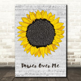 Dermot Kennedy Power Over Me Grey Script Sunflower Song Lyric Music Art Print