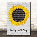 The Rolling Stones Ruby Tuesday Grey Script Sunflower Song Lyric Music Art Print