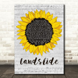 The Chicks Landslide Grey Script Sunflower Song Lyric Music Art Print