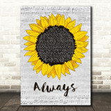 The Snuts Always Grey Script Sunflower Song Lyric Music Art Print