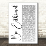 Bethel Music Be Enthroned White Script Song Lyric Music Art Print
