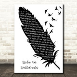 Simon & Garfunkel Bridge Over Troubled Water Black & White Feather & Birds Song Lyric Art Print