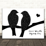 Thunder Love Worth Dying For Lovebirds Black & White Song Lyric Art Print