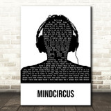 Way Out West Mindcircus Black & White Man Headphones Song Lyric Art Print